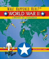 Knowledge Cards: What Happened Here? WWII