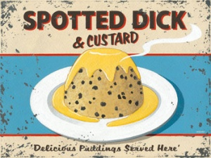 "Metal Sign - Spotted Dick (16"" x 12"")"