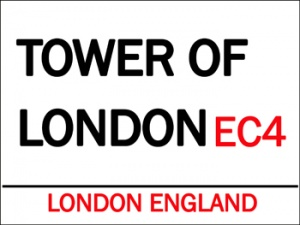 "Metal Sign - Tower of London (12"" x 9"")"